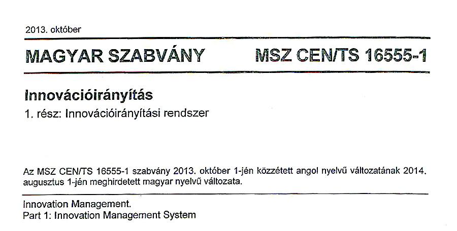 MSZ CEN/TS 16555-1 innováció menedzsment szabvany