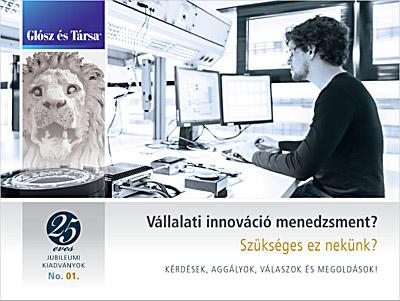 Vállalati innováció menedzsment szükségessége